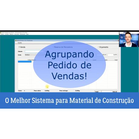 O Melhor Sistema para Material de Construção - Agrupamento de Vendas