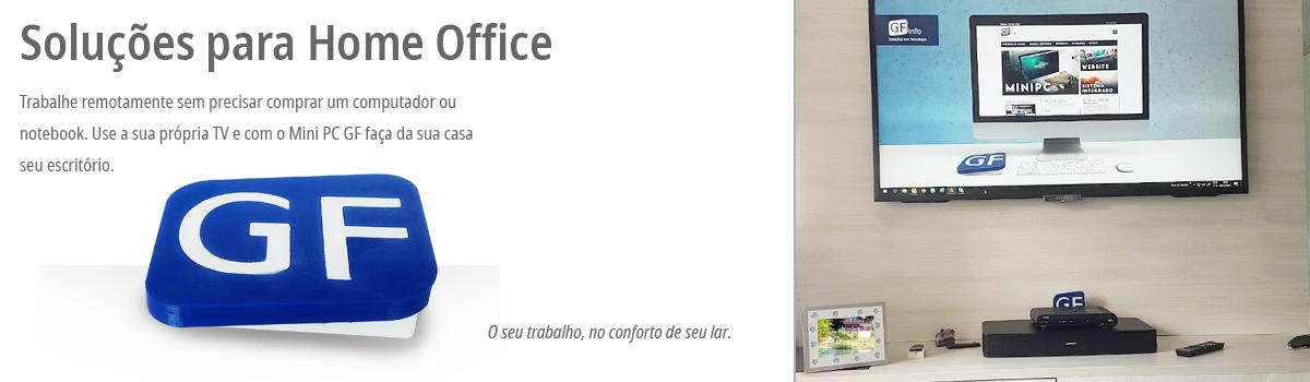 Soluções para Home Office